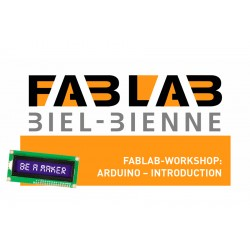 FABLAB Workshop: Arduino...